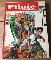 ALBUM PILOTE RECUEIL 19 RELIURE N° 237 à 249  COMPLET - 15 Septembre 1965 Edition Belge - Pilote