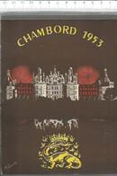CA /  Vintage / Programme CHAMBORG 1953 Fresnay CASTELLOT  / Publicités  Saint-aignan Monmousseau Montrichard Cheverny - Chambord