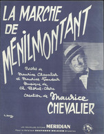 """""""La Marche De Ménilmontant"""" Maurice Chevalier - Paroles Maurice Chevalier Et Maurice Vandair - Musique Ch. Borel-Clerc - Andere"""