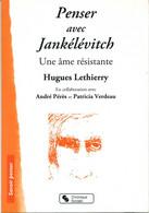 PENSER AVEC JANKELEVITCH, Hugues  Lethierry - Psychology/Philosophy