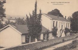 CPA - St Vallier Sur Rhône - L'école Supérieure - Sonstige Gemeinden