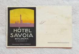 """Cartolina Postale Pubblicitaria """"Hôtel Savoia"""" Bologna, Non Viaggiata - Werbepostkarten"""