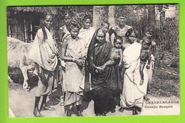 CHANDERNAGOR, Inde Française : Groupe Bengali. TBE. 2 Scans. - India