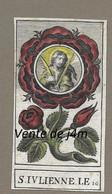 IMAGE PIEUSE Aquarellée XVIIe S.(1667).. Sainte JULIENNE Martyre, Fête 16 Février. Edit. Georges JOSSE à PARIS - Images Religieuses