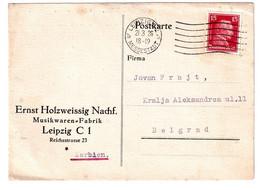 Ernst Holzweissig Nachf, Musikwaren-Fabrik, Leipzig Company Postcard Posted 1928 To Belgrad B201110 - Brieven En Documenten