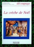Découpage Maquette - Diorama Crèche De Noël - Ed Pascaline - Années 80 - Cut-out Paper Model - Ohne Zuordnung