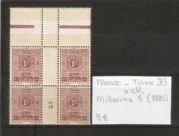 MAROC  .  TAXE N° 33 .  X CHARNIERE . MILLESIME 5  ( 1925  )  . VOIR SCAN R/V . - Postage Due