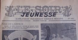 Rare Le Soir Jeunesse - Sans Tintin - 10 Exemplaires - - 1950 - Nu