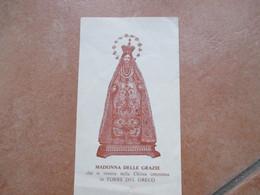 MADONNA DELLE GRAZIE Che Si Venera Nella Chiesa Omonima In TORRE DEL GRECO - Devotion Images