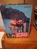 """L""""ESPRESSO 50 ANNI  1996-2005 QUINTO  VOLUME 2005,ATACO A TORRI GEMELLE,GUERA IN AFGANISTAN,SERBIA ENTRA IN O.N.U. - Enciclopedie"""