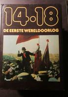 De Eerste Wereldoorlog 14-18 : Reeks Met 10 Boeken - Guerre 1914-18