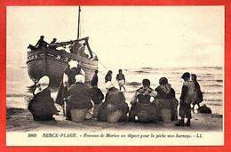 3069. BERCK-PLAGE - Femmes De Marins Au Départ Pour La Pêche Aux Harengs. - Berck