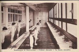 CARTE POSTALE PESSAC - GIRONDE - ETABLISSEMENT DE HAUT-LEVEQUE - LA DOUCHE JOURNALIERE - Pessac