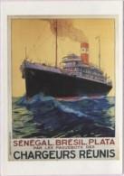 CPM - Cie CHARGEURS REUNIS - AFFICHE Sénégal Brésil Plata - Illustration R.PINARD ... - Steamers