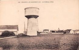 GRANDVILLE-GAUDREVILLE - Le Château D'Eau - Sonstige Gemeinden