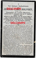 Oorlog Guerre Jeroom Holvoet Wevelgem Soldaat Gesneuveld Te Kasteelhoek Moorslede Oktober 1918 MENEN GULLEGEM MOORSELE - Devotieprenten