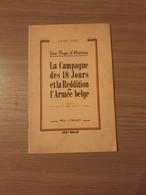 (1940 BELGISCH LEGER) La Campagne Des 18 Jours Et La Reddition De L'armée Belge. - Guerre 1939-45