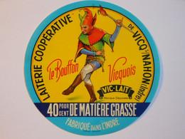 A-36134a - Etiquette De Fromage LE BOUFFON -  VIC-LAIT - VICQ SUR NAHON - Indre 36A - Cheese