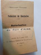 CONSTANTINE AUTORISATION DE PORT D'ARME 1960 - Documentos Históricos