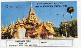 BIRMANIE - SHWEDAGON PAGODA - 2005 - Biglietti D'ingresso