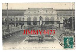 CPA - LYON 6è Arr. 69 Rhône En 1910 - Gare Des Brotteaux - La Façade Et Les Jardins - E. R. N°311 - Lyon 6