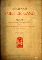 Gent/Gand Anciennes Vues - Oude Zichten 1924 - Exemplaar 241 Van 250 - Sammlungen