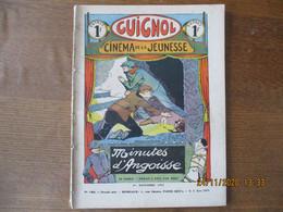 GUIGNOL CINEMA DE LA JEUNESSE N° 180 DU 1er NOVEMBRE 1931 - 1900 - 1949