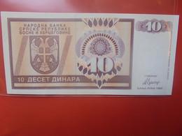 BOSNIE-HERZEGOVINE 10 DINARS 1992 Peu Circuler/Neuf (B.21) - Bosnie-Herzegovine