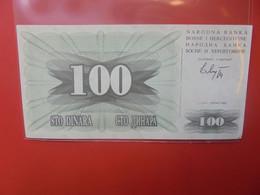 BOSNIE-HERZEGOVINE 100 DINARS 1992 Peu Circuler/Neuf (B.21) - Bosnie-Herzegovine