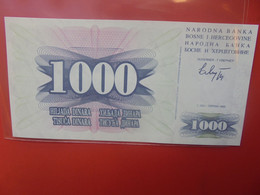 BOSNIE-HERZEGOVINE 1000 DINARS 1992 Peu Circuler/Neuf (B.21) - Bosnie-Herzegovine