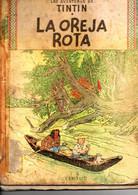 Comic Las Aventuras De Tintin  La Oreja Rota - Old Comic Books