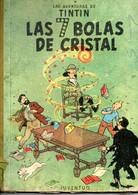 Comic Las Aventuras De Tintin  Las 7 Bolas De Cristal - Old Comic Books