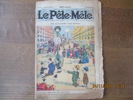 LE PÊLE-MÊLE DU 7 DECEMBRE 1924 UN ACCIDENT PAS BANAL - 1900 - 1949