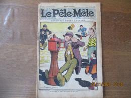 LE PÊLE-MÊLE DU 15 JUIN 1924 DUPOIVROT DONNE L'ALARME - 1900 - 1949