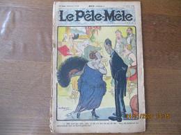 LE PÊLE-MÊLE DU 15 FEVRIER 1924 CHAPERON JEAN ELLE N'EST PAS JOLIE JOLIE ET ELLE N'A PAS UN SOU DE DOT.....MAIS ELLE HAB - 1900 - 1949