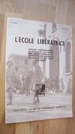 L'école Libératrice N°27 16/04/1938 - 1900 - 1949