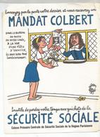 CB /  Vintage / Old Blotter // RARE Buvard MANDAT COLBERT Sécurité Sociale LA POSTE  Petit Manque + Usure G Voir Scan - S