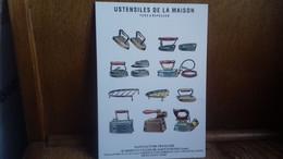 PUB. Ustensiles De La Maison,fers à Repasser. Manufacture De St Etienne.(S48-20) - Werbepostkarten
