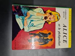 Alice Et Le Pickpocket Caroline Quine  +++TBE+++ LIVRAISON GRATUITE - Biblioteca Verde