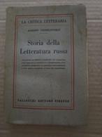 # STORIA DELLA LETTERATURA RUSSA / VALLECCHI EDITORE FIRENZE - 1926 DA LETTURA - Società, Politica, Economia