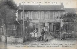 LA VARENNE- SAINT- HILAIRE- PRES DE SAINT- MAUR- DES- FOSSES - HOTEL RESTAURANT DE L ERMITAGE - MAISON JULES TREMEAU - Saint Maur Des Fosses