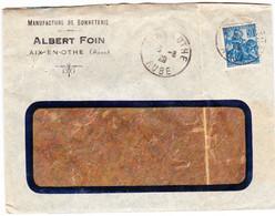 """YT 257 Sur Lettre """"bonneterie Foin"""" à Aix-en-Othe, Pour Chalon-sur-Saône (1929) - Lettres & Documents"""