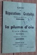 Carte De Répération Gratuite. La Plume D'oie (Rennes) 1966 - Zonder Classificatie