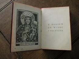 Boekje  VOOR  GELOOF EN VADERLAND  1940 In De POOLSE Taal  Z  BOGIEM  ZA  WIARE  I  OJCZYZNE - Religión & Esoterismo