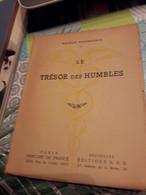 LE TRESOR DES HUMBLES De MAURICE MAETERLINCK 1943 - Psychology/Philosophy