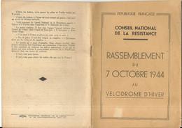 CONSEIL NATIONAL RESISTANCE . RASSEMBLEMENT DU 7/10/1944 AU VELODROME D'HIVER . APPEL A L'EPURATION . 48 Pages - Documentos Históricos