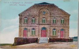 Israel Vue De La Synagogue De Rehonoth Près De Jaffa Palestine - Jodendom