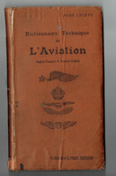 Dictionnaire Technique De L'Aviation Bilingue Anglais Français - John Lycett Paris - Biplan 1914-1918 Aviation - 1914-18