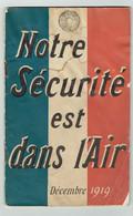 Notre Sécurité Est Dans L'air - Michelin 1919 - Biplan 1914-1918 Aviation Usine - 1914-18