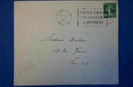 D43 FRANCE LETTRE RARE 1926 BESANCON POUR PARIS OBLIT UN CERCLE +RARETé DATE DECALEE Cf Au Dos Manuscrit - Lettres & Documents